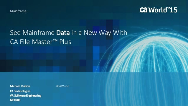 see mainframe data in a new way with ca file master plus rh slideshare net Manual File Flow Chart ca file master plus for ims manual