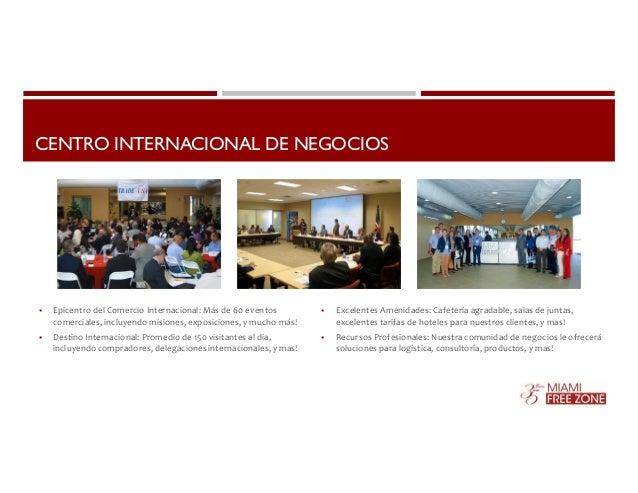 CENTRO INTERNACIONAL DE NEGOCIOS   Epicentro del Comercio Internacional: Más de 60 eventos  comerciales, incluyendo misio...