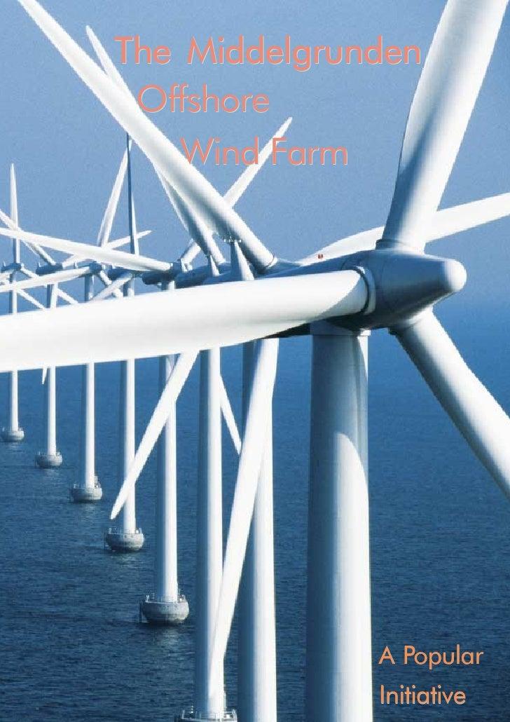 The Middelgrunden  Offshore     Wind Farm                   A Popular               Initiative   1