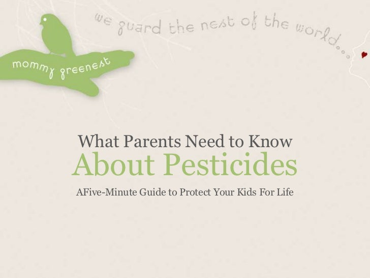 What Parents Need to KnowAbout PesticidesAFive-Minute Guide to Protect Your Kids For Life