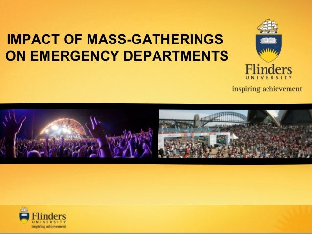 IMPACT OF MASS-GATHERINGS ON EMERGENCY DEPARTMENTS