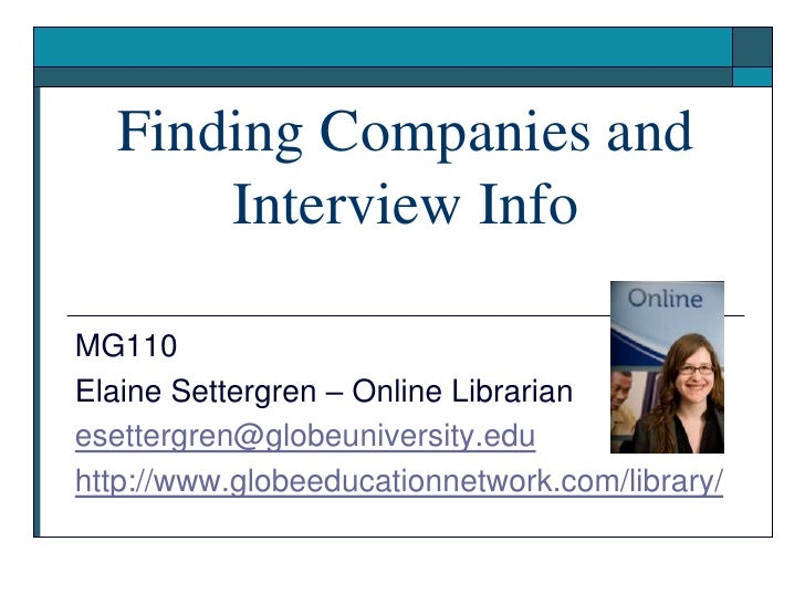 Supervisory Management MG110 – Early Fall 2009 Elaine Settergren – Online Librarian [email_address] http://www.globeeducat...