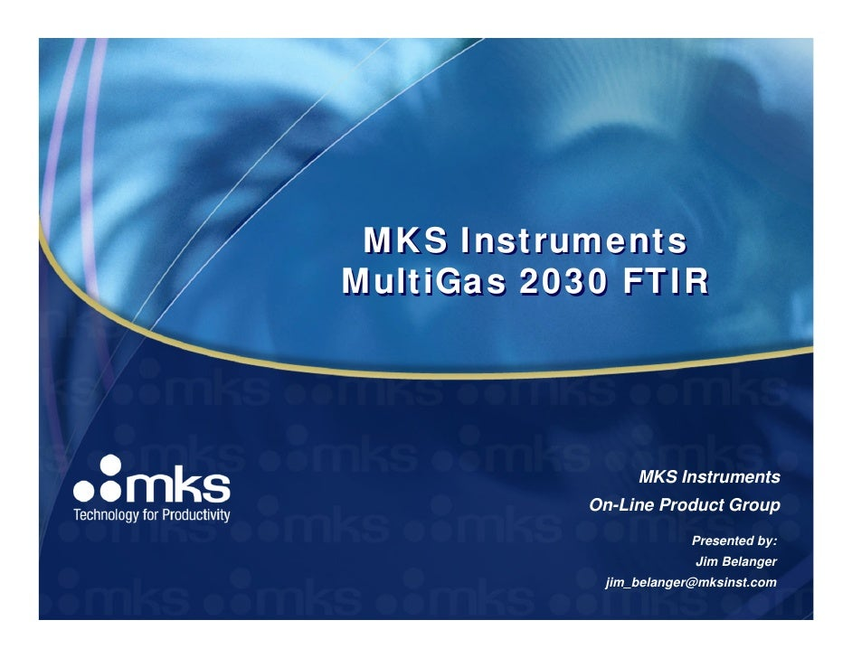 MKS InstrumentsMultiGas 2030 FTIR                MKS Instruments           On-Line Product Group                        Pr...