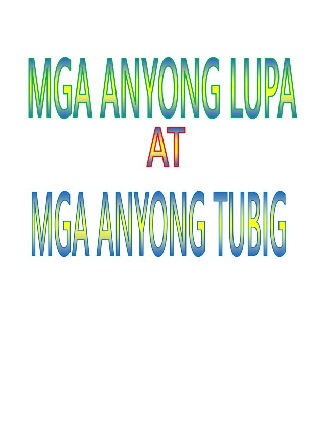 Mga anyong lupa at anyong tubig