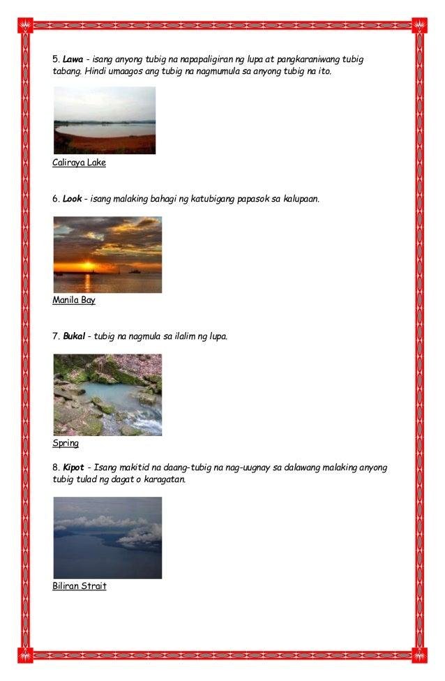 5. Lawa - isang anyong tubig na napapaligiran ng lupa at pangkaraniwang tubig tabang. Hindi umaagos ang tubig na nagmumula...