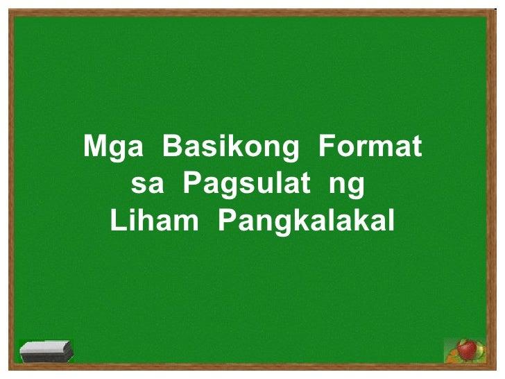 Mga  Basikong  Format sa  Pagsulat  ng  Liham  Pangkalakal