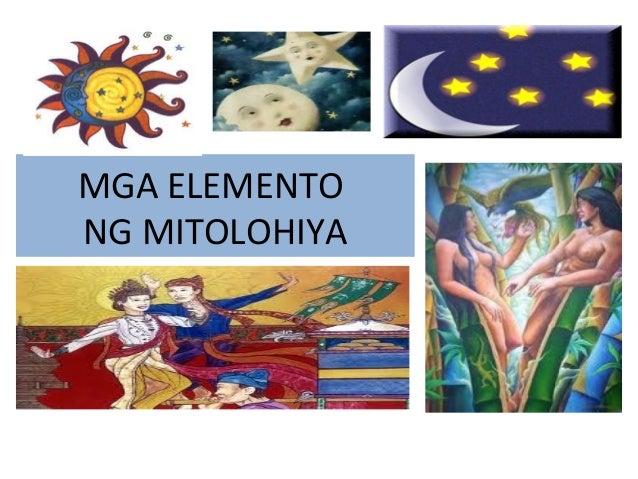 elemento ng mitolohiya Ano ang mga halimbawang kwento ng mitolohiya anu-ano ang elemento ng maikling kwento 1 tauhan likha ng mga manunulat ang kanyang mga tauhan.