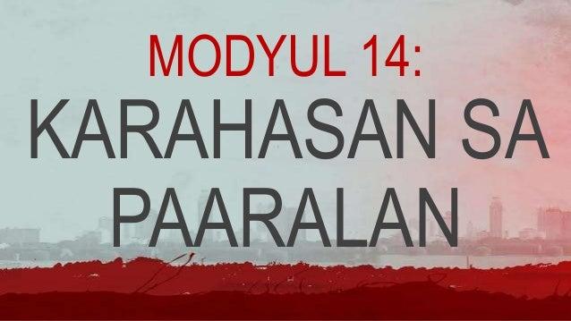 MODYUL 14: KARAHASAN SA PAARALAN