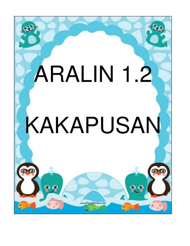 ARALIN 1.2 KAKAPUSAN