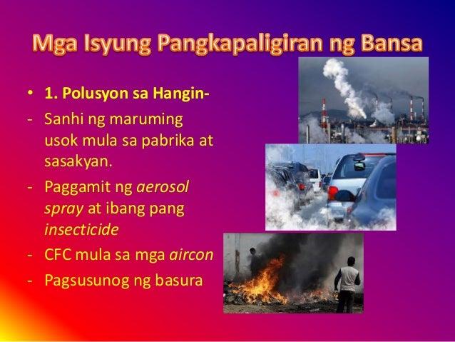 polusyon sa pilipinas Radyo pilipinas, quezon city, philippines 112k likes  labing pitong porsiyento rin aniya ng polusyon sa metro manila at walumpung porsiyento sa ibang mga lungsod.