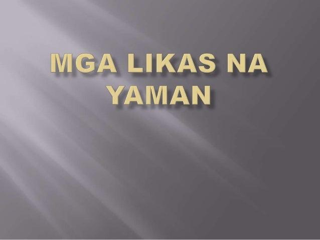 pagkaubos ng likas na yaman Article list related to likas-na-yaman  at loboc river cruise, puwede ring pasyalan sa bohol ang iba pa nitong natatagong likas na yaman.