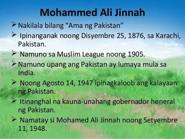 """Mohammed Ali Jinnah  Nakilala bilang """"Ama ng Pakistan""""  Ipinanganak noong Disyembre 25, 1876, sa Karachi, Pakistan.  Na..."""