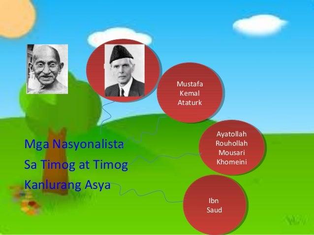 Mohammed Mohammed Ali Jinnah Ali Jinnah  Mga Nasyonalista Sa Timog at Timog Kanlurang Asya  Mustafa Mustafa Kemal Kemal At...