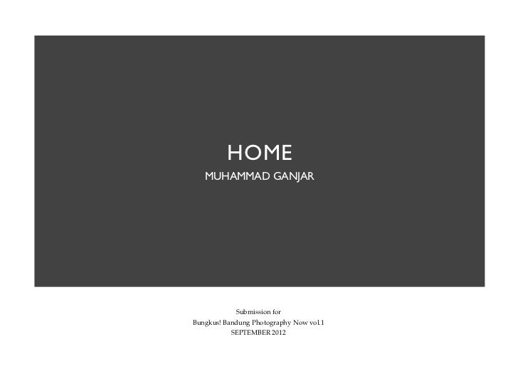 HOME   MUHAMMAD GANJAR            Submission forBungkus! Bandung Photography Now vol.1           SEPTEMBER 2012