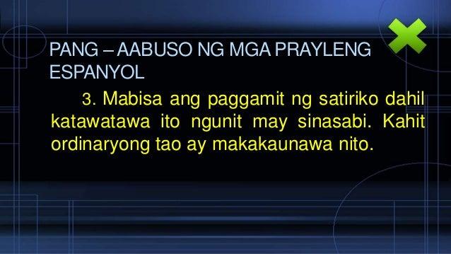 pang aabuso ng prayleng espanyol Dahil sa katiwalian at pang-aabusong naganap sa kalakalang  kastilang dito  nakatira sa pilipinas 2 mga prayle 3 mga inulila ng mga.