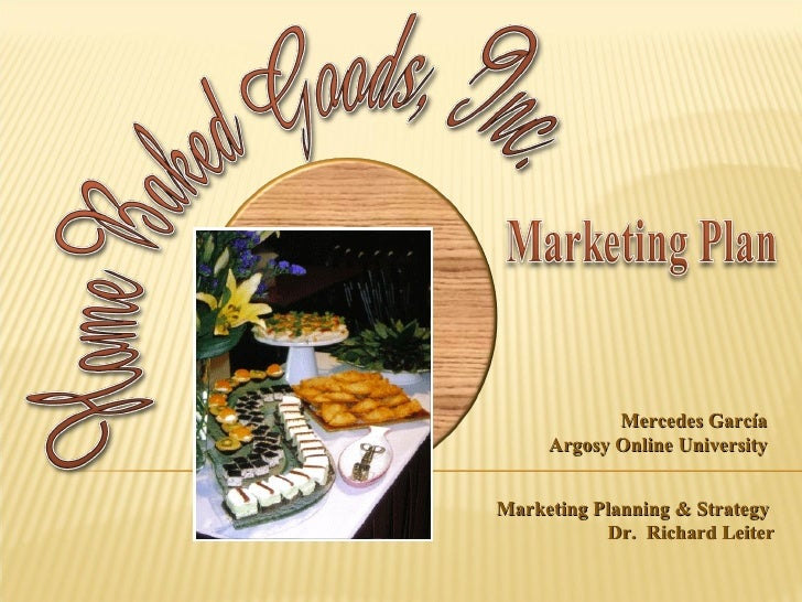 Mercedes García Argosy Online University Marketing Planning & Strategy  Dr.  Richard Leiter