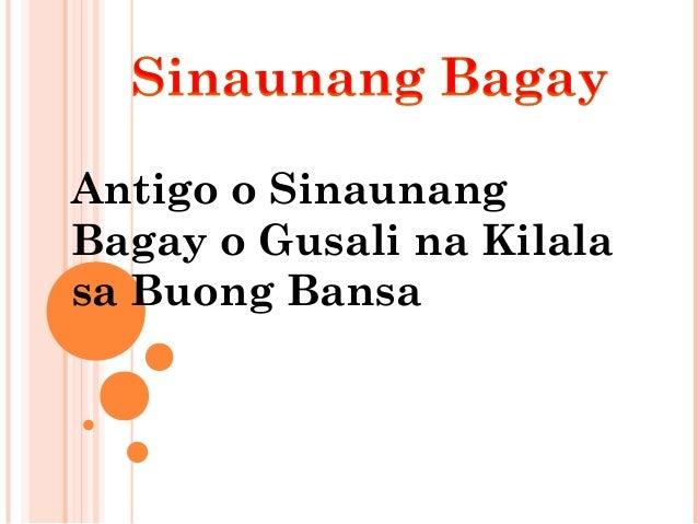 Antigo o Sinaunang Bagay o Gusali na Kilala sa Buong Bansa