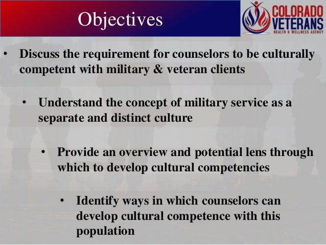 Ethical Approaches & Competencies in Counseling the Military Community Slide 2