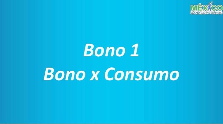 Bono 1                                        Bono x Consumo      Ejemplo:                              Etapa 1 Generación...