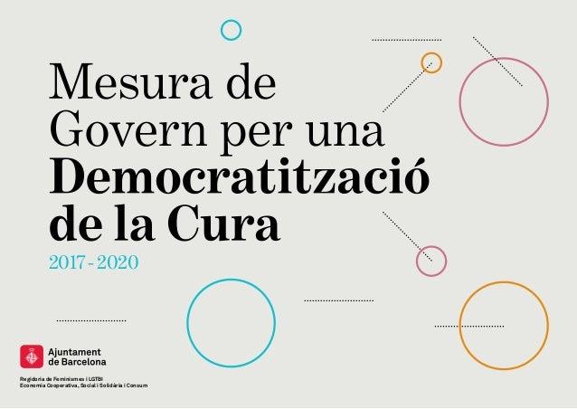 2017-2020 Regidoria de Feminismes i LGTBI Economia Cooperativa, Social i Solidària i Consum