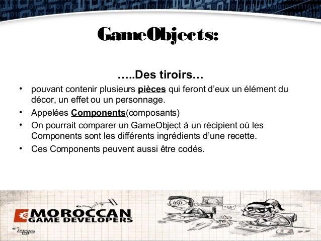 GameObjects:                       …..Des tiroirs…• pouvant contenir plusieurs pièces qui feront d'eux un élément du  déco...
