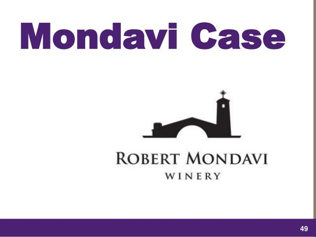 mondavi case Seminar paper from the year 2004 in the subject communications - public relations, advertising, marketing, social media, grade: a / 10, emerson college (integrated marketing.