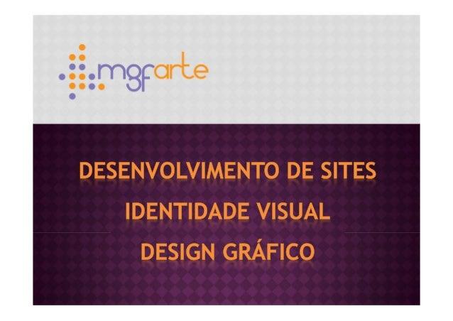 FRENTES DE NEGÓCIO –web- Desenvolvimento de Sites Personalizados Otimização para Buscadores (Google) Programação da área A...