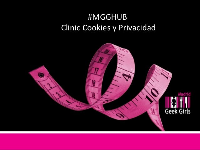 #MGGHUB Clinic Cookies y Privacidad