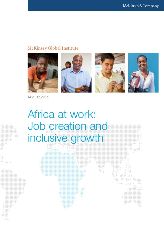 McKinsey Global InstituteAugust 2012Africa at work:Job creation andinclusive growth