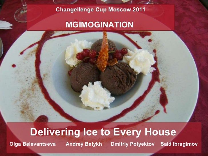 Delivering Ice to Every House Olga Belevantseva  Andrey Belykh  Dmitriy Polyektov  Said Ibragimov Changellenge Cup Moscow ...