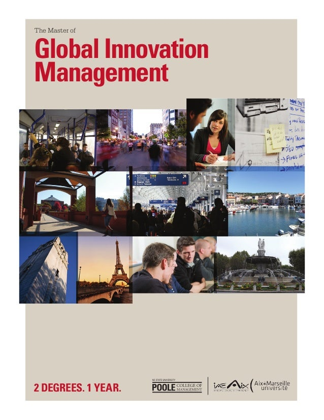 The Master ofGlobal InnovationManagement2 DEGREES. 1 YEAR.