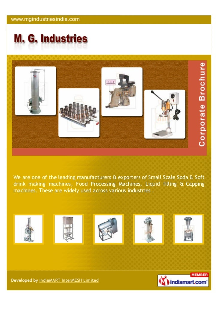 We are one of the leading manufacturers & exporters of Small Scale Soda & Softdrink making machines, Food Processing Machi...