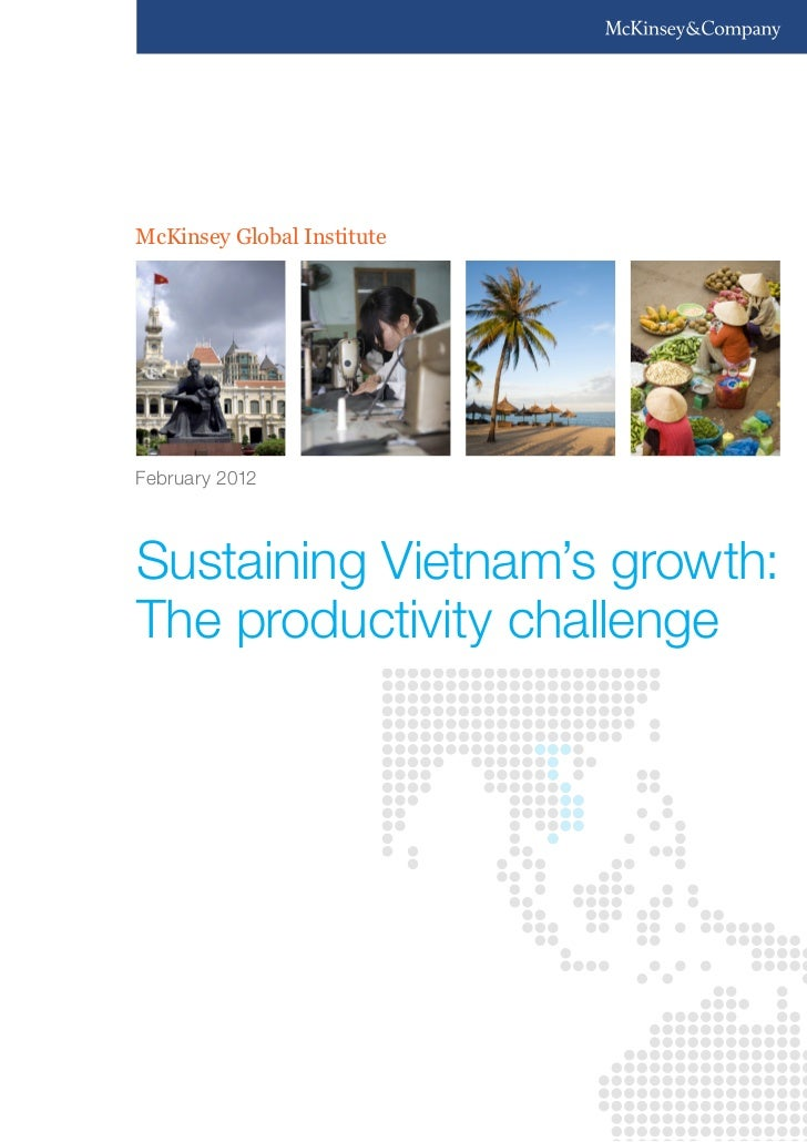 McKinsey Global InstituteFebruary 2012Sustaining Vietnam's growth:The productivity challenge