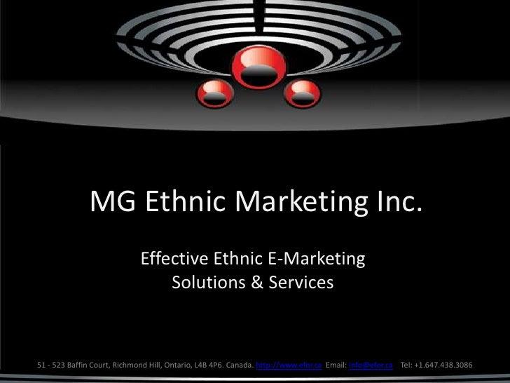 MG Ethnic Marketing Inc.                              Effective Ethnic E-Marketing                                  Soluti...