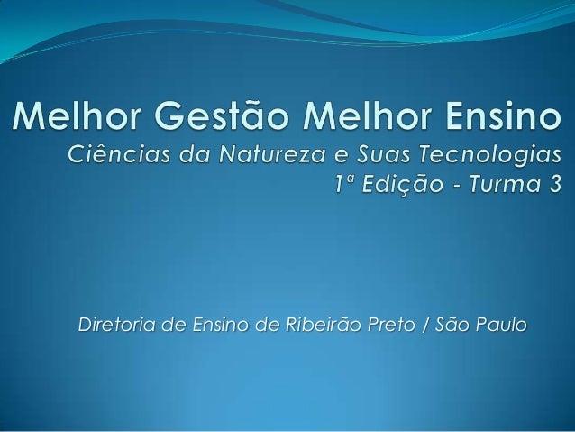 Diretoria de Ensino de Ribeirão Preto / São Paulo
