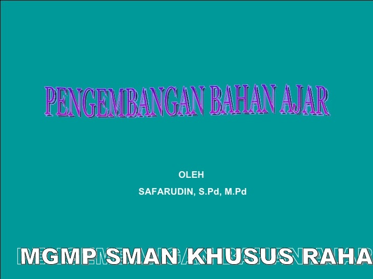 SMAN KHUSUS RAHA                          OLEH                   SAFARUDIN, S.Pd, M.Pd                       SAFARUDIN    ...