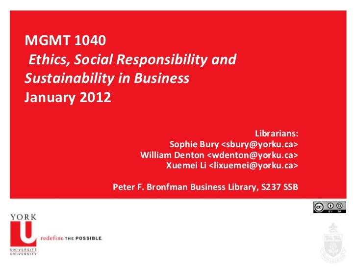MGMT 1040 Ethics, Social Responsibility andSustainability in BusinessJanuary 2012                                         ...