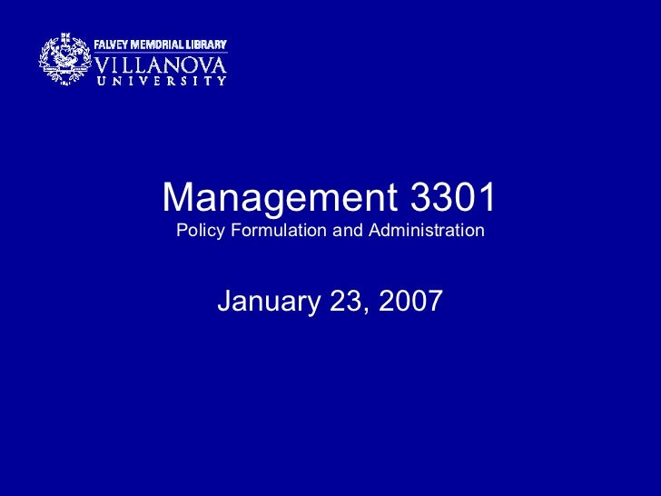 Management 3301 Policy Formulation and Administration January 23, 2007