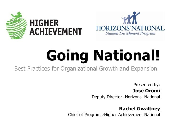 Going National! <br />Best Practices for Organizational Growth and Expansion <br />Presented by: <br />Rachel Gwaltney<br ...