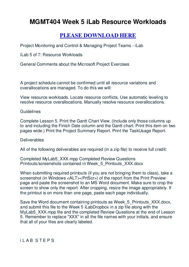 MGMT404 Week 5 iLab Resource Workloads                       PLEASE DOWNLOAD HEREProject Monitoring and Control & Managing...