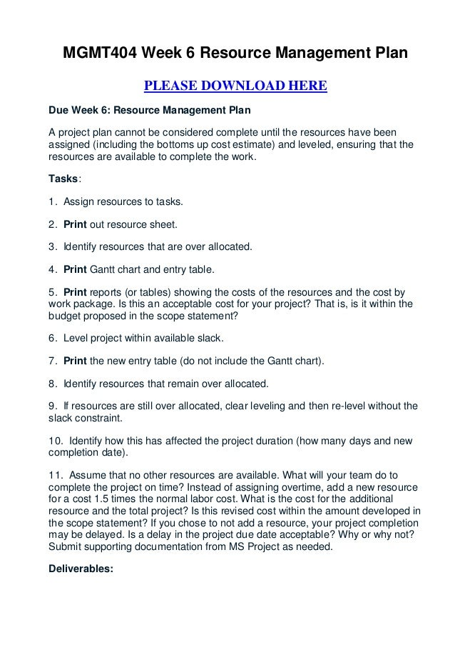 MGMT404 Week 6 Resource Management Plan                      PLEASE DOWNLOAD HEREDue Week 6: Resource Management PlanA pro...