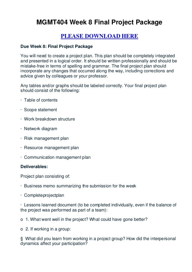 MGMT404 Week 8 Final Project Package                      PLEASE DOWNLOAD HEREDue Week 8: Final Project PackageYou will ne...