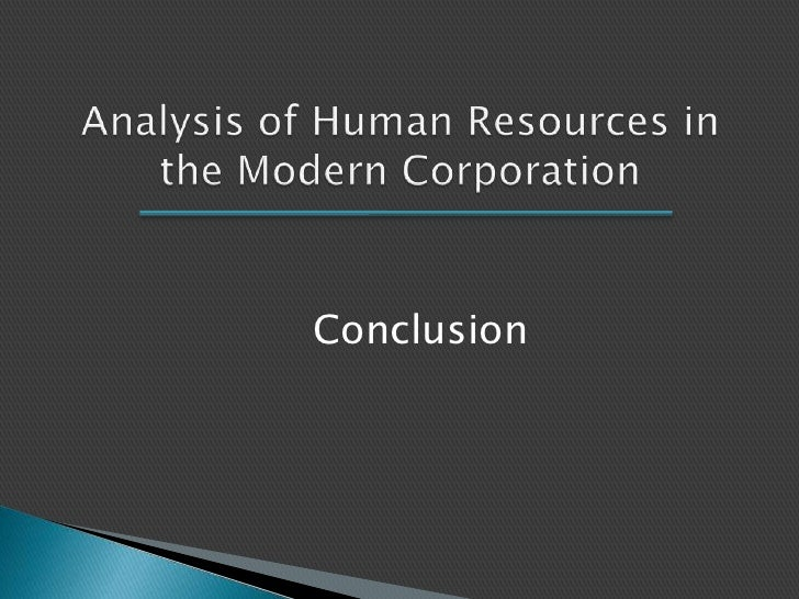 an analysis of human relations in modern society There are an incredible number of pressures on today's organizations to name  a few:  the role of human resources has been evolving for some time the shift .