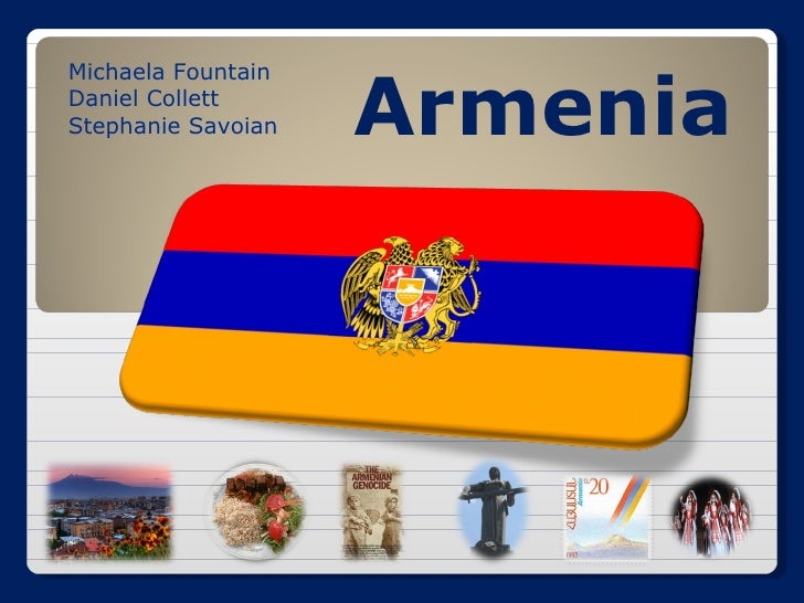 Armenia Michaela Fountain Daniel Collett Stephanie Savoian