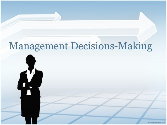 management decisions Course number: busadmin 7110: course name: management decision analysis: course description: management decision analysis encompasses a number of quantitative tools.
