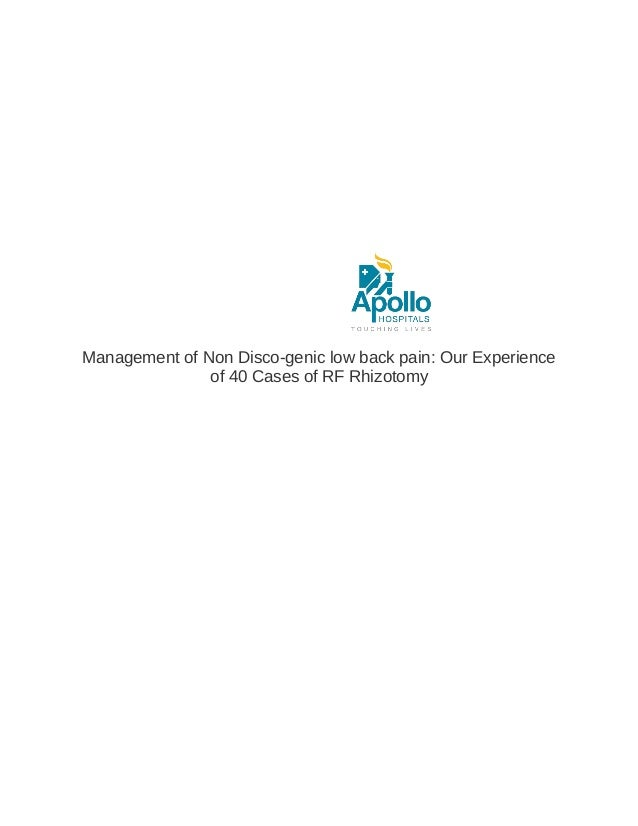 Management of Non Disco-genic low back pain: Our Experience of 40 Cases of RF Rhizotomy