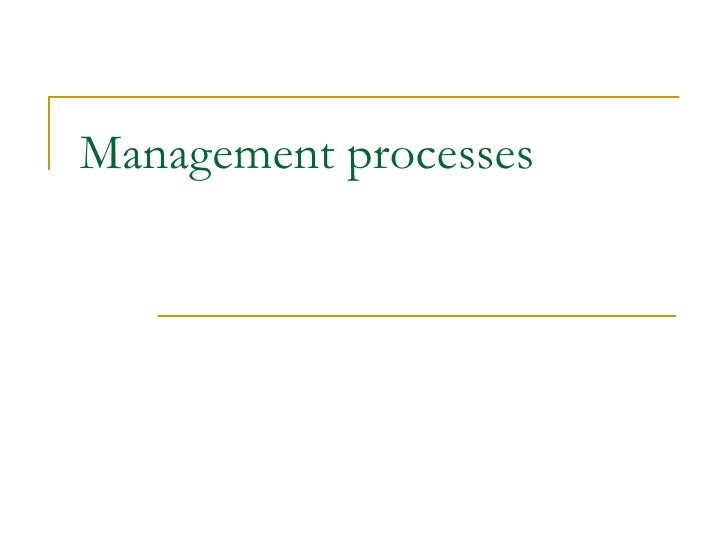 Mgmt process etc