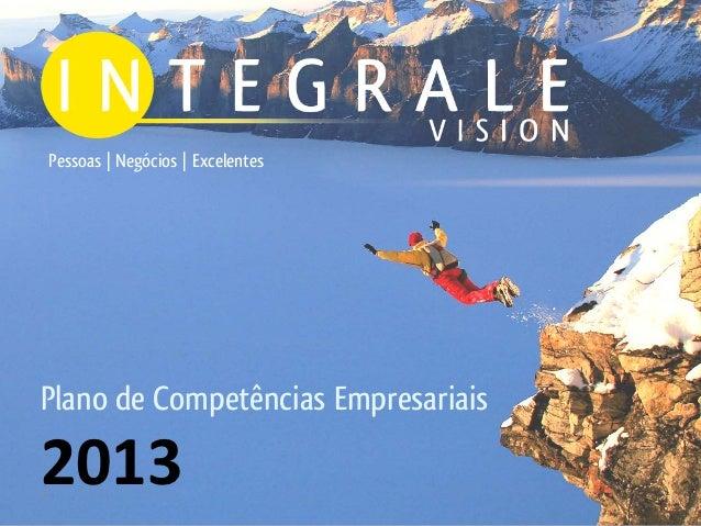 Pessoas | Negócios | ExcelentesPlano de Competências Empresariais20131