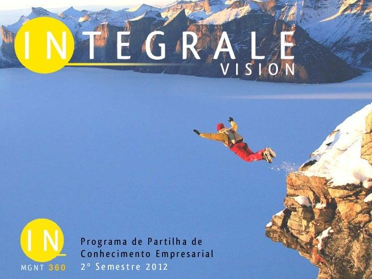 Programa de Partilha de           Conhecimento Empresarial1MGNT 360   2º Semestre 2012