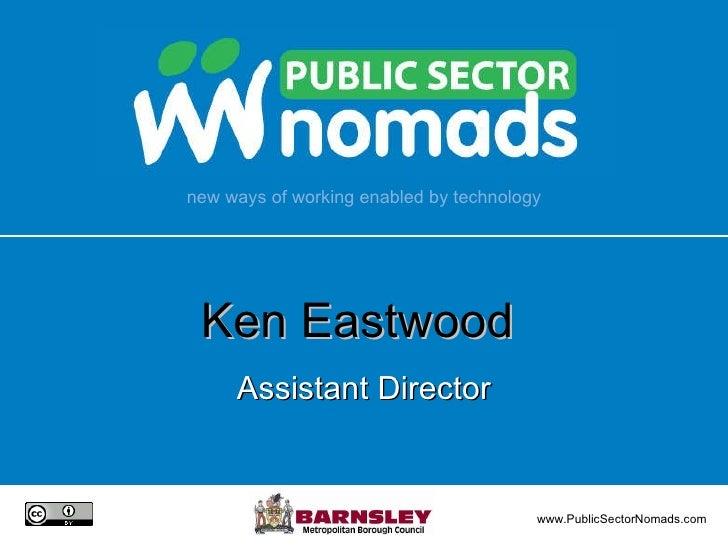 Ken Eastwood  Assistant Director